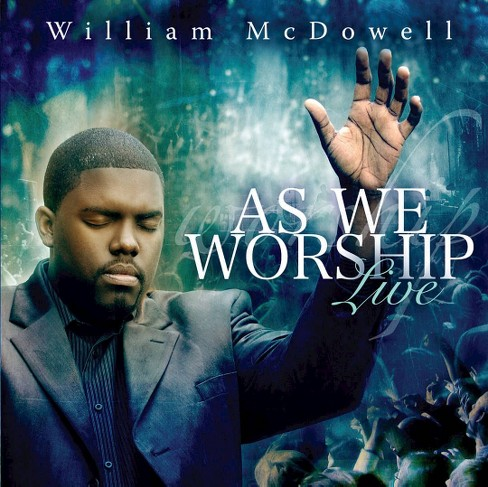 William McDowell - As We Worship Live (CD) - image 1 of 1