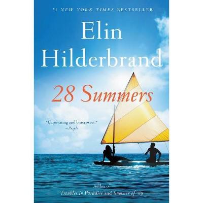 28 Summers - by Elin Hilderbrand