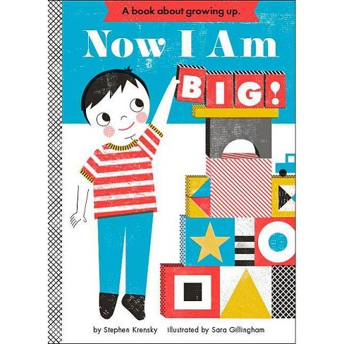 Now I Am Big! (Board) by Stephen Krensky - image 1 of 1