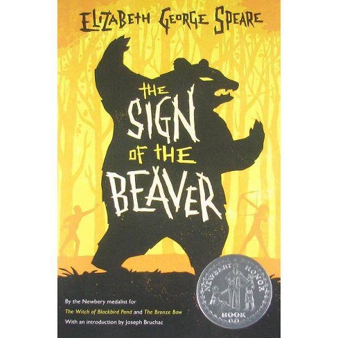 The Sign of the Beaver - by Elizabeth George Speare (Paperback)