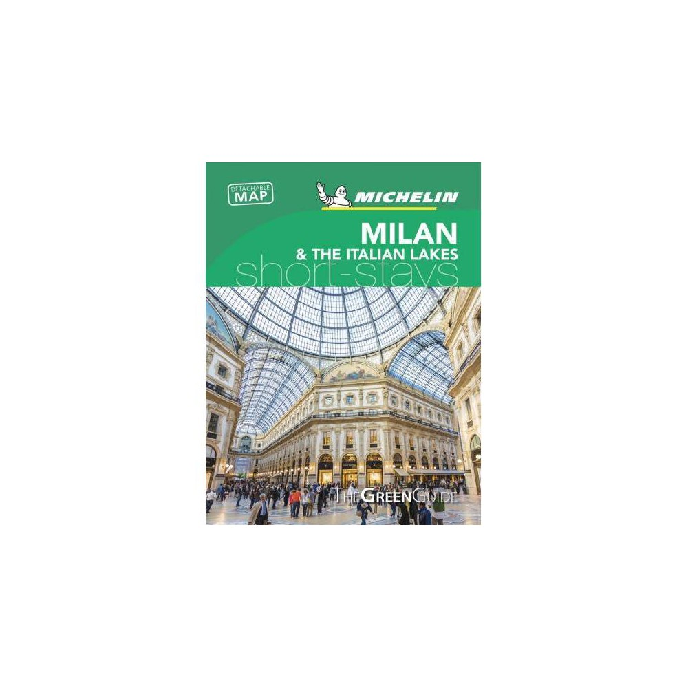 Michelin Green Guide Short Stays Milan & the Italian Lakes - (Paperback)