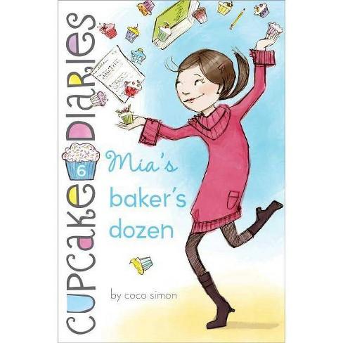 Mia's Baker's Dozen - (Cupcake Diaries) by  Coco Simon (Hardcover) - image 1 of 1