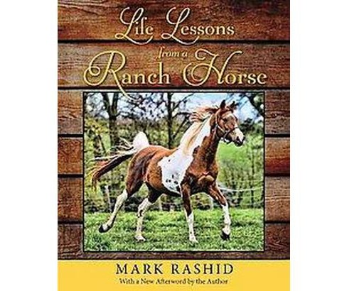 Life Lessons from a Ranch Horse (Hardcover) (Mark Rashid) - image 1 of 1