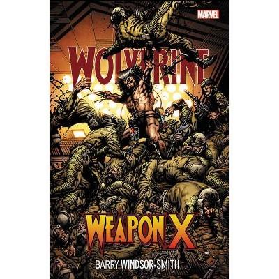 Wolverine: Weapon X - (Paperback)
