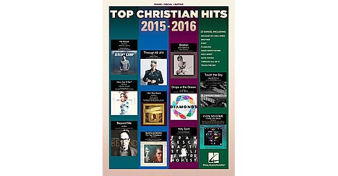 Top Christian Hits 2015-2016 : Piano, Vocal, Guitar (Paperback) - image 1 of 1