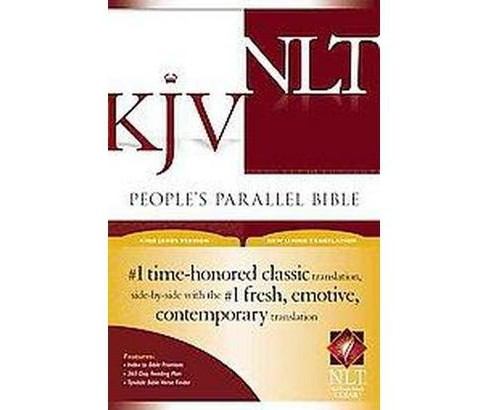People's Parallel Bible : King James Version, New Living Translation (Hardcover) - image 1 of 1