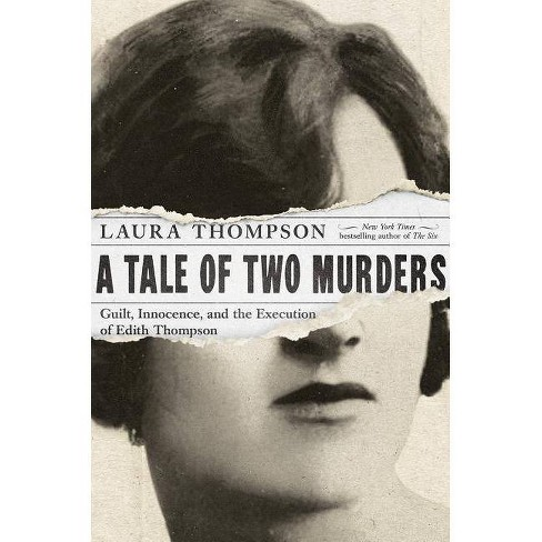 A Tale of Two Murders - by  Laura Thompson (Paperback) - image 1 of 1