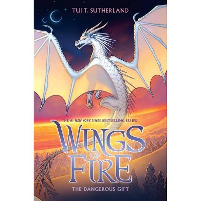 The Dangerous Gift (Wings of Fire, Book 14), Volume 14 - by Tui T Sutherland (Hardcover)