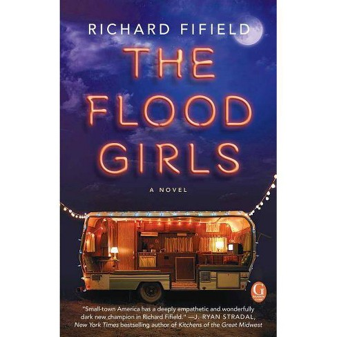 Target Club PIck Nov 2016: The Flood Girls (Paperback) by Richard Fifield - image 1 of 1