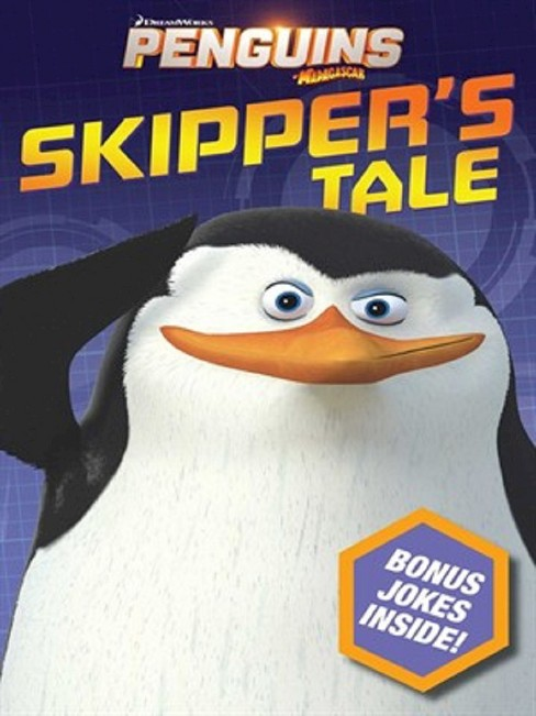 Skipper's Tale ( The Penguins of Madagascar) (Paperback) - image 1 of 1