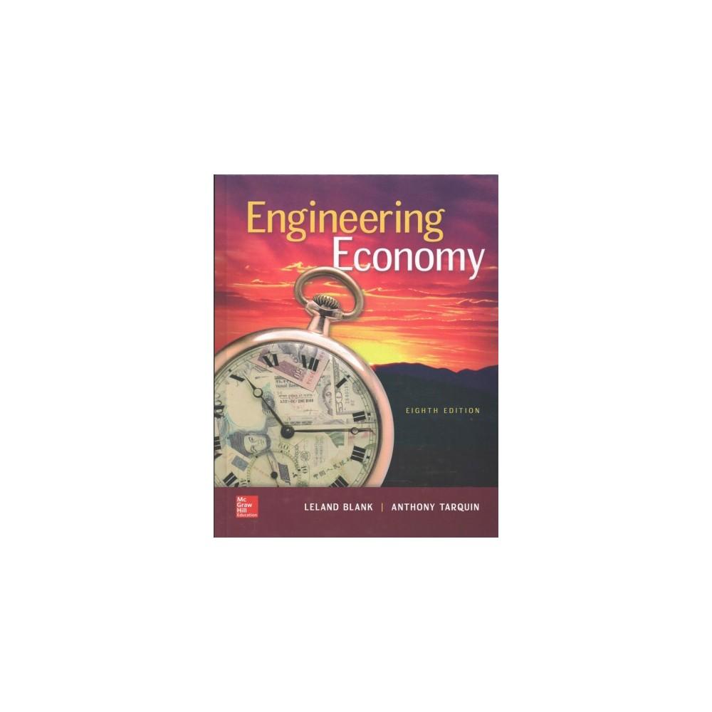 Engineering Economy (Hardcover) (Leland Blank & Anthony Tarquin)