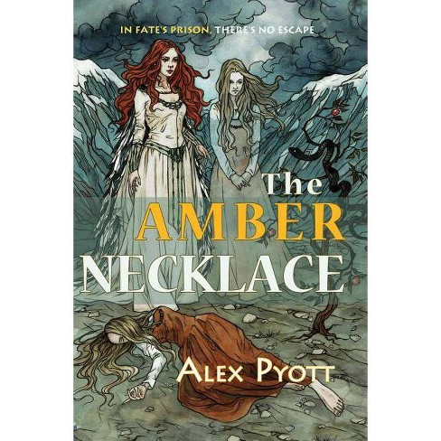 The Amber Necklace - (Betrayal Trilogy) by  Alex Pyott (Paperback) - image 1 of 1