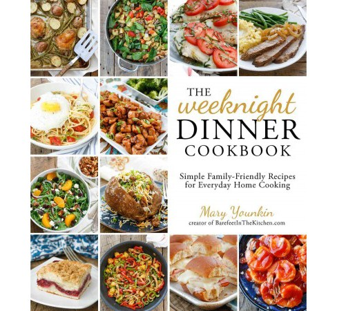 The Weeknight Dinner Cookbook (Paperback) - image 1 of 1