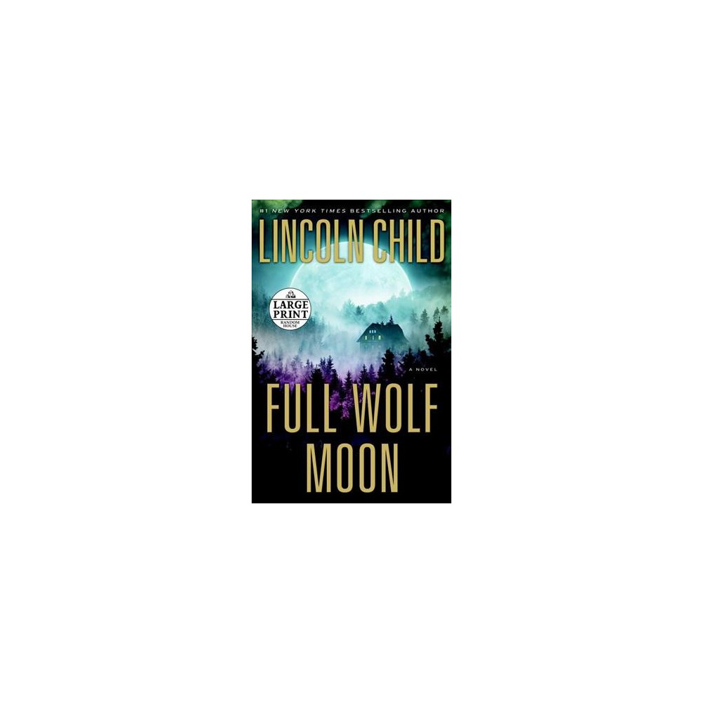 Full Wolf Moon (Large Print) (Paperback) (Lincoln Child)