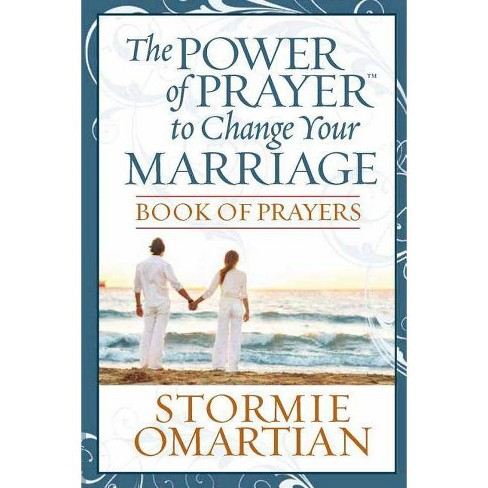 The Power of Prayer(tm) to Change Your Marriage Book of Prayers - by  Stormie Omartian (Paperback) - image 1 of 1