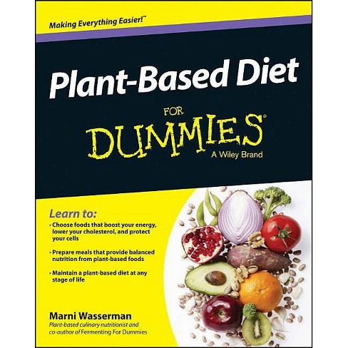 Plant-Based Diet for Dummies - (For Dummies) by  Marni Wasserman (Paperback) - image 1 of 1