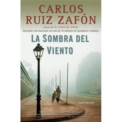La Sombra Del Viento Cementerio De Los Libros Olvidados By Carlos Ruiz Zafón Paperback Target