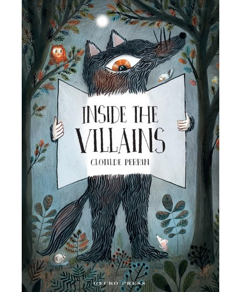 Inside the Villains -  by Clotilde Perrin (Hardcover) - image 1 of 1