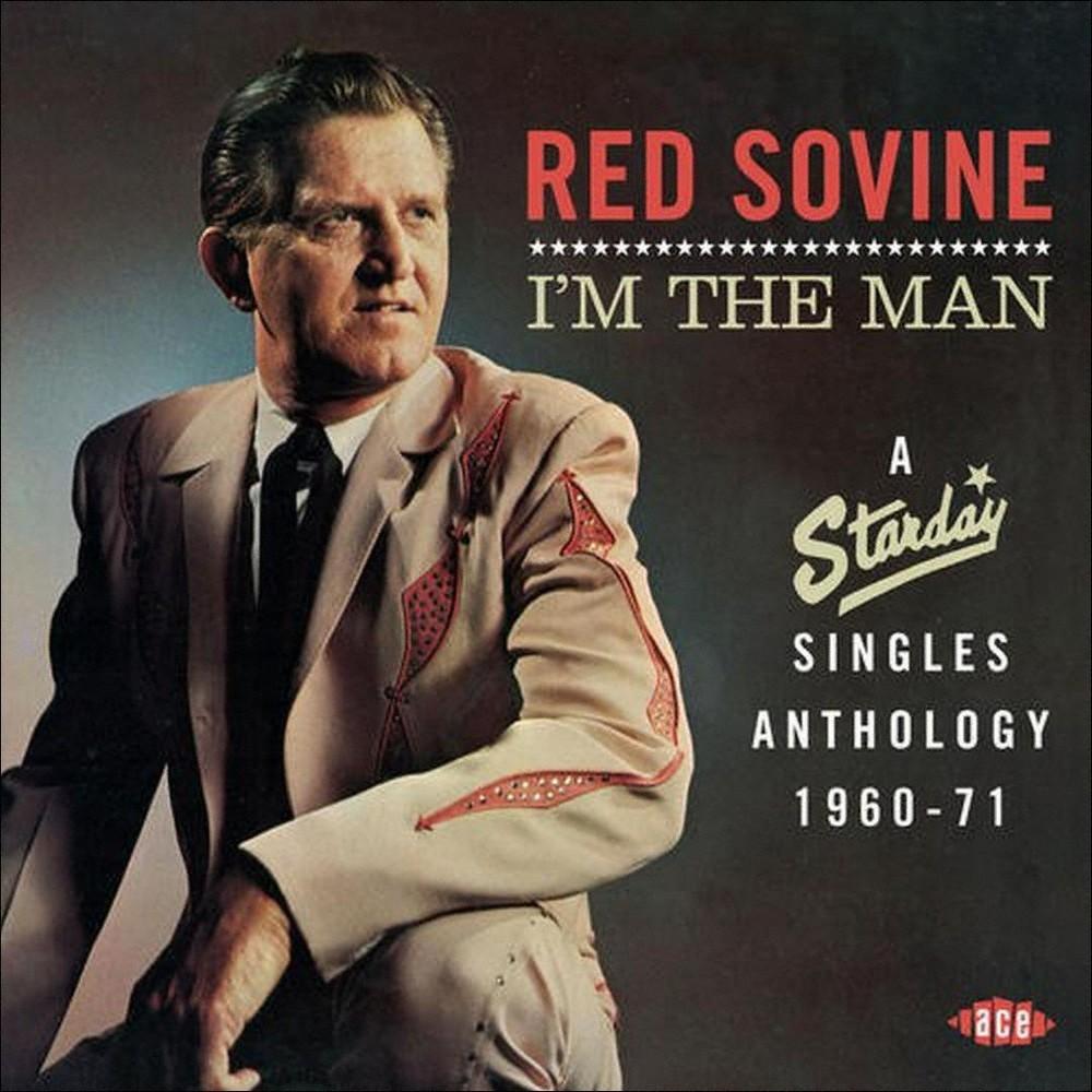 Red Sovine - I'm The Man:Starday Singles Anthology (CD)