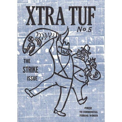 Xtra Tuf - (Real World) by  Moe Bowstern (Paperback) - image 1 of 1
