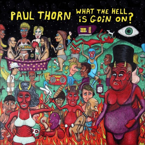 Paul thorn - What the hell is goin on (CD) - image 1 of 1