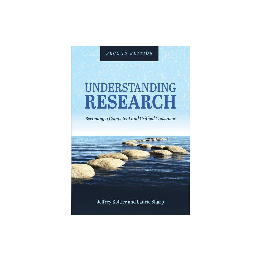 Understanding Research 2nd Edition By Jeffrey A Kottler Laurie Sharp Paperback