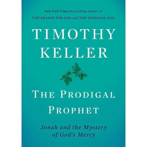 The Prodigal Prophet - by  Timothy Keller (Hardcover) - image 1 of 1