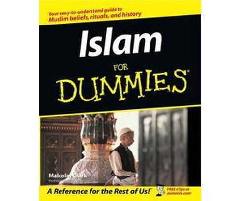 Islam for Dummies (Paperback) (Malcolm Clark) - image 1 of 1