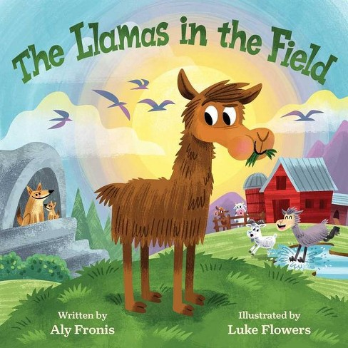 The Llamas in the Field - by  Aly Fronis (Board_book) - image 1 of 1