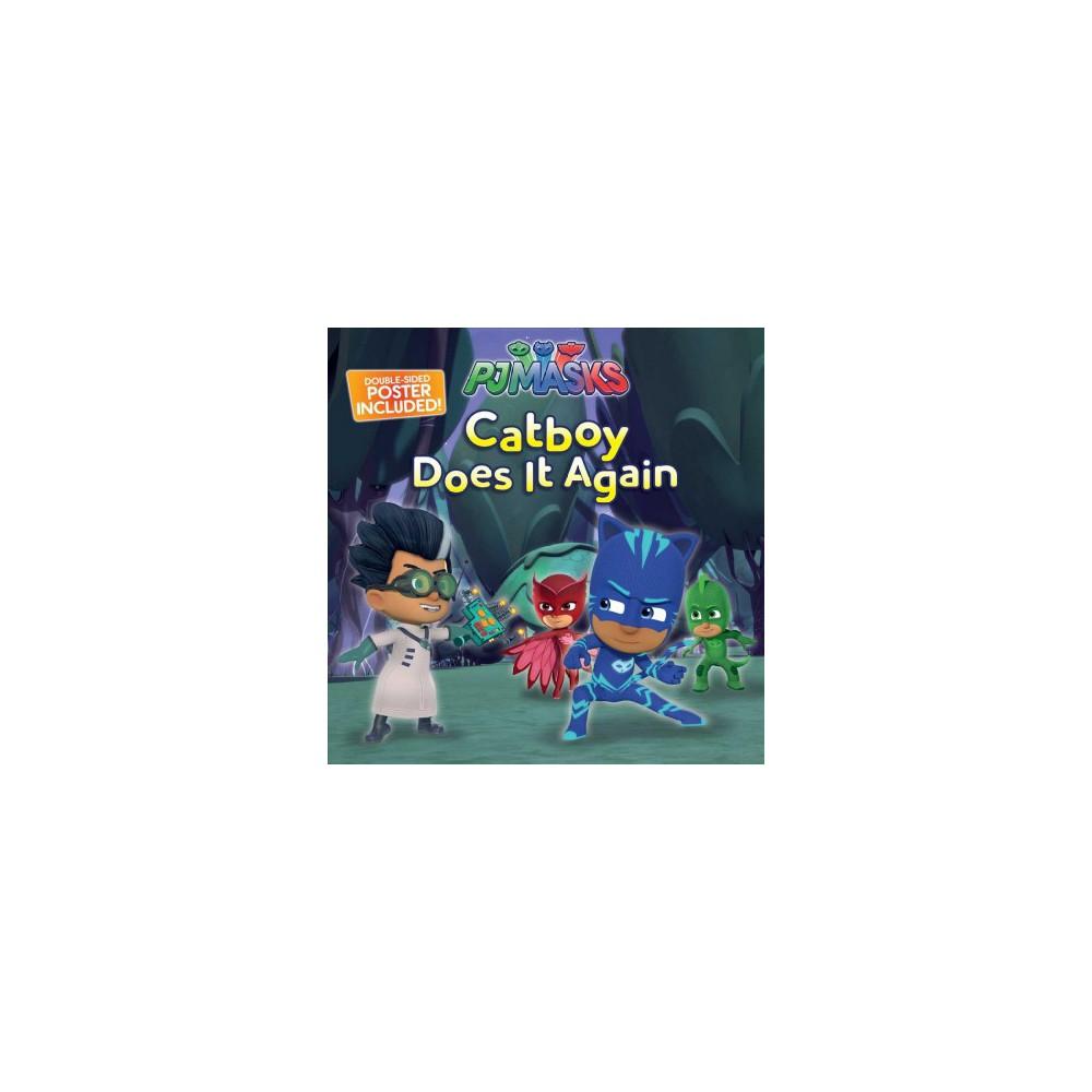 Catboy Does It Again - Pap/Pstr (PJ Masks) (Paperback)