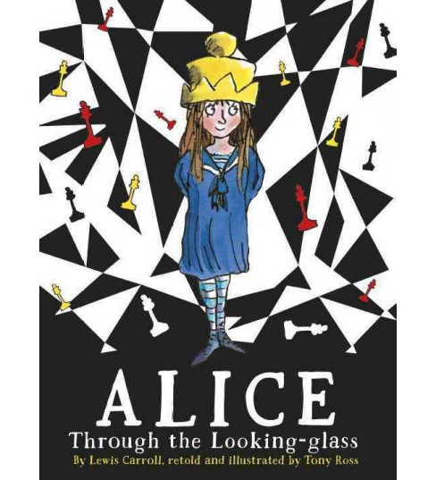 Alice Through the Looking-Glass (Paperback) (Lewis Carroll) - image 1 of 1