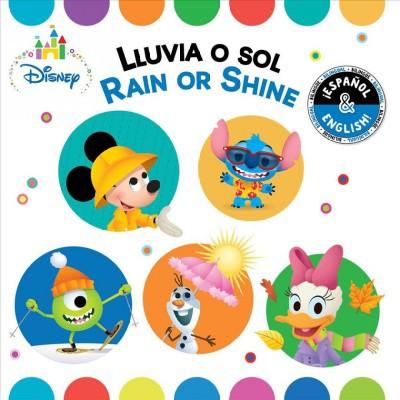 Rain or Shine / Lluvia O Sol (English-Spanish)(Disney Baby)- (Disney Bilingual)by Stevie Stack (Board Book)