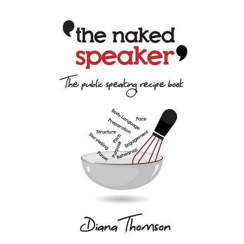 The Naked Speaker - by  Diana Thomson (Paperback) - image 1 of 1