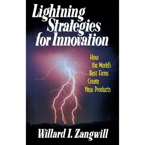 Lightning Strategies for Innovation - by  Willard I Zangwill (Paperback) - image 1 of 1