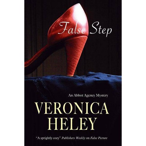 False Step - (Abbot Agency Mysteries) by  Veronica Heley (Hardcover) - image 1 of 1