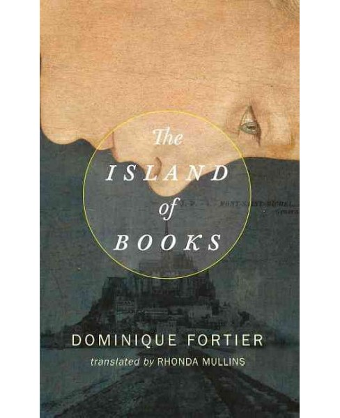 Island of Books (Paperback) (Dominique Fortier) - image 1 of 1