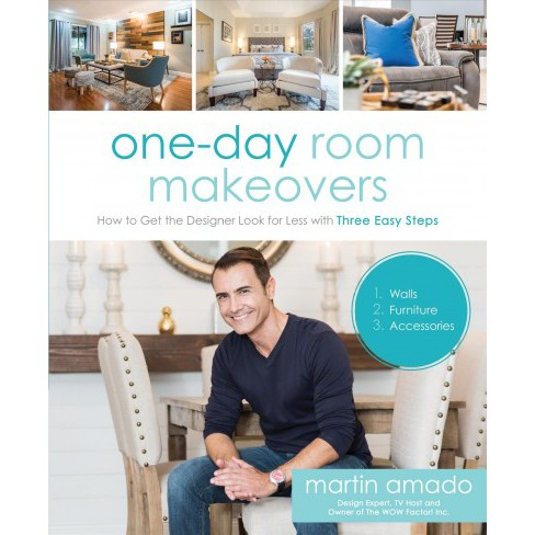One-Day Room Makeovers : How to Get the Designer Look for Less With Three Easy Steps -  (Paperback) - image 1 of 1