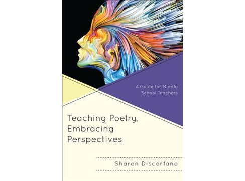 Teaching Poetry, Embracing Perspectives : A Guide for Middle School Teachers -  (Hardcover) - image 1 of 1