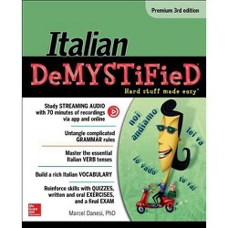 Italian Demystified - 3 Edition by  Marcel Danesi (Paperback)