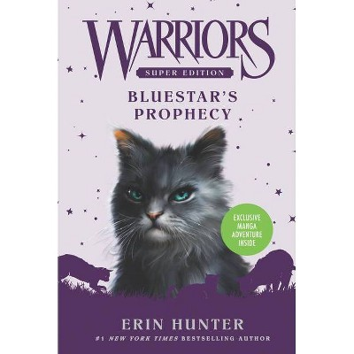 Warriors Super Edition: Bluestar's Prophecy - by  Erin Hunter (Paperback)