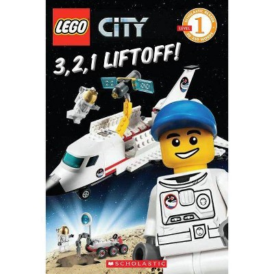 Lego City: 3, 2, 1 Liftoff! - (Scholastic Reader: Level 1) by  Sonia Sander (Paperback)