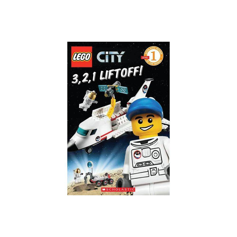Lego City 3 2 1 Liftoff Scholastic Reader Level 1 By Sonia Sander Paperback