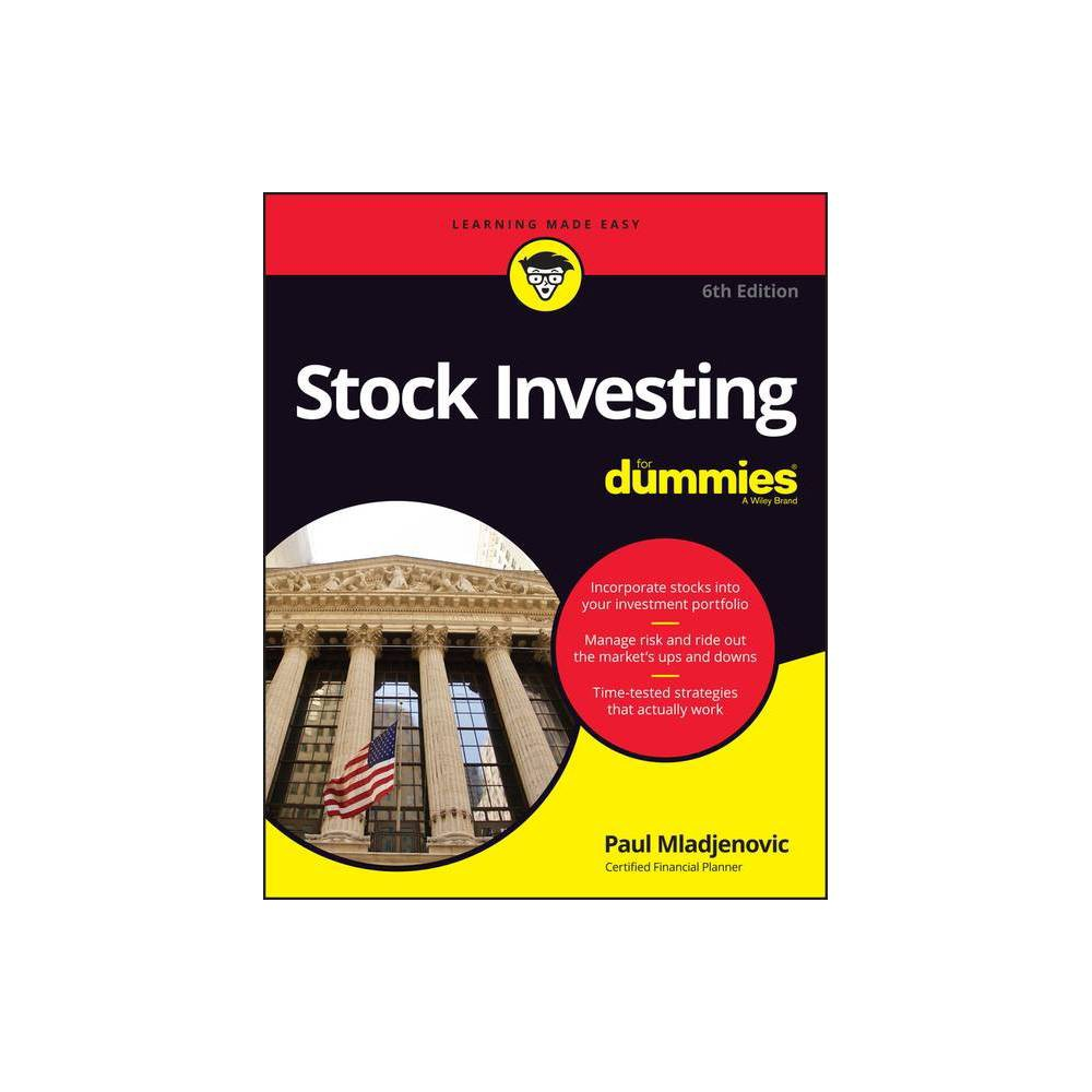 Stock Investing for Dummies - (For Dummies) 6th Edition by Paul Mladjenovic (Paperback)