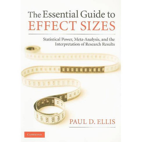 The Essential Guide to Effect Sizes - by  Paul D Ellis (Paperback) - image 1 of 1