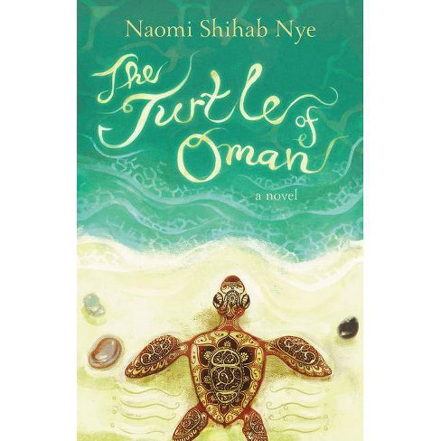 The Turtle of Oman - by  Naomi Shihab Nye (Paperback) - image 1 of 1