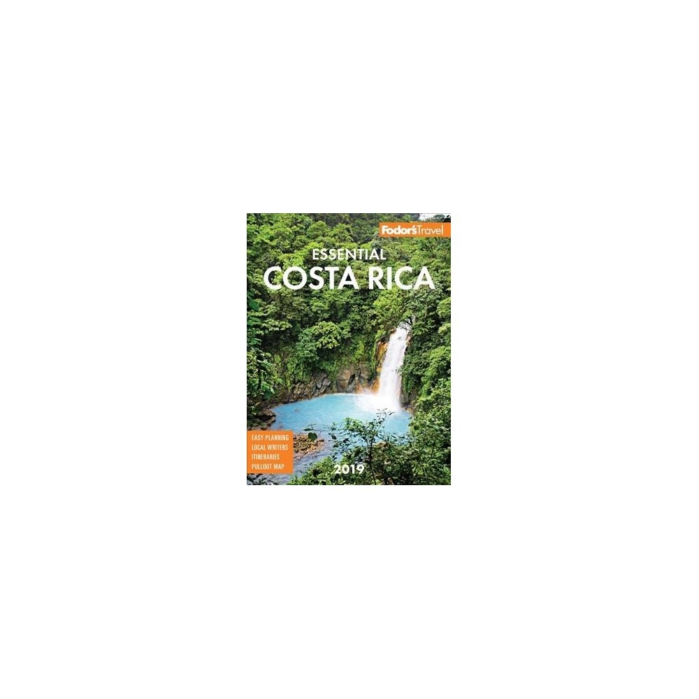 Fodor's Essential 2019 Costa Rica - Pap/Map (Paperback)