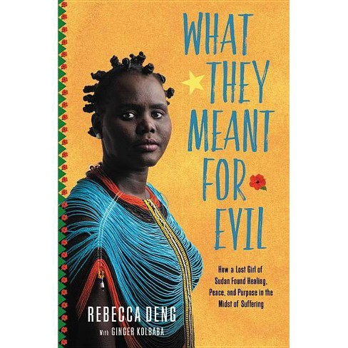 What They Meant for Evil - by  Rebecca Deng (Hardcover) - image 1 of 1