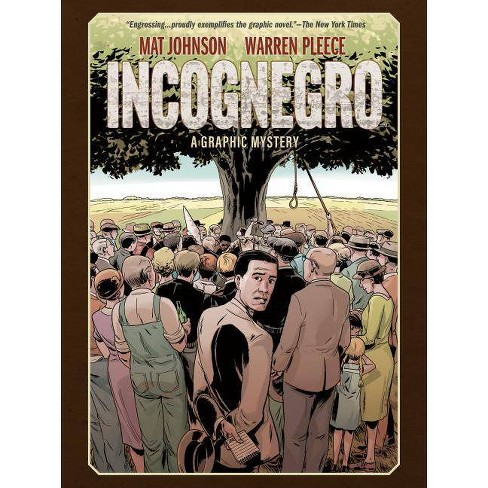 Incognegro: A Graphic Mystery (New Edition) - by  Mat Johnson (Hardcover) - image 1 of 1