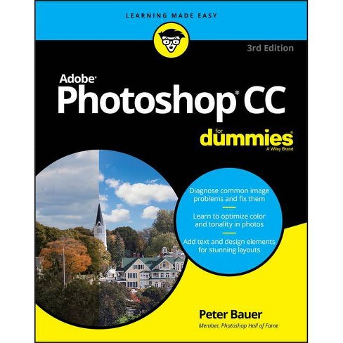 Adobe Photoshop Cc For Dummies 3rd Edition By Peter Bauer Paperback Target