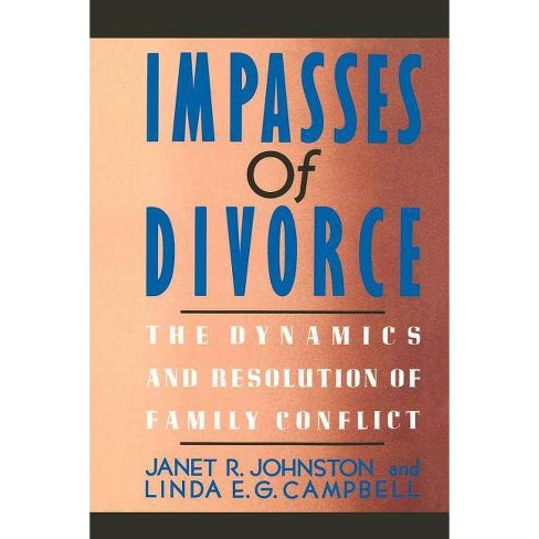 Impasses of Divorce - by  Janet R Johnston & Linda E Campbell (Paperback) - image 1 of 1